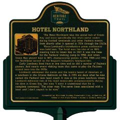 Packers Heritage Trail marker for the Hotel Northland.