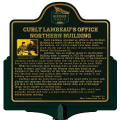 Packers Heritage Trail Marker for Curly Lambeau Office at the Northern Building.
